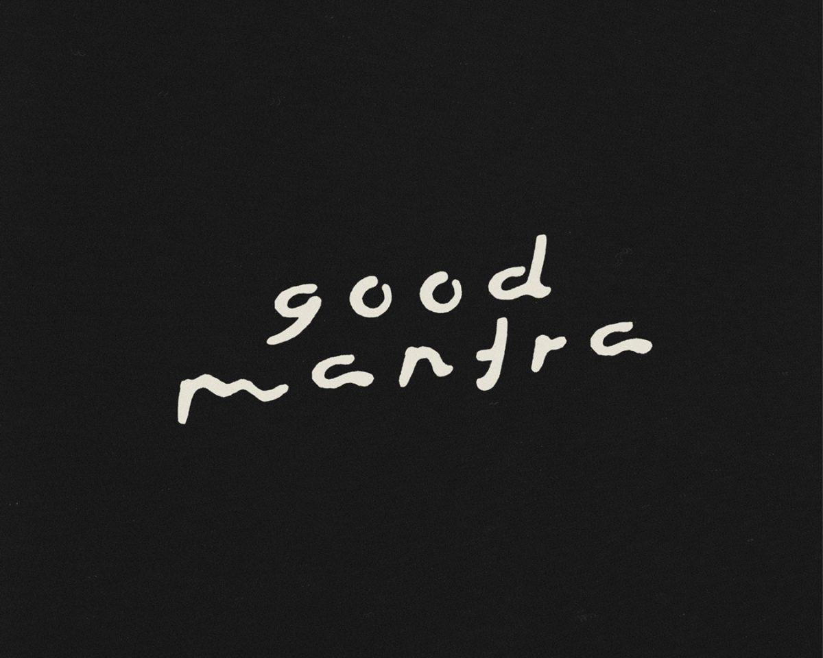Good Mantra
